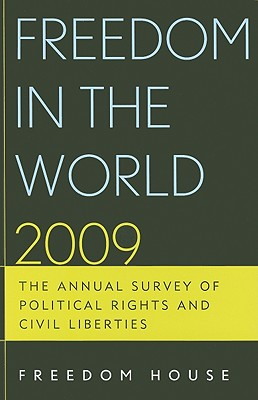 Freedom in the World: The Annual Survey of Political Rights & Civil Liberties - Puddington, Arch (Editor), and Piano, Aili (Editor), and Neubauer, Katrina (Editor)