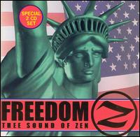 Freedom: The Sound of Zen - Various Artists