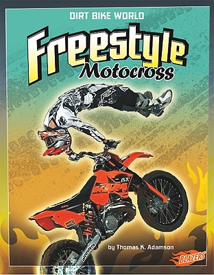 Freestyle Motocross - Adamson, Thomas K