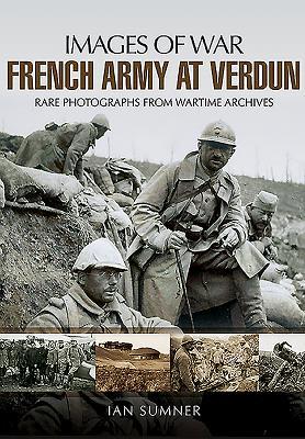 French Army at Verdun - Sumner, Ian