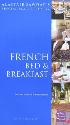 French Bed & Breakfast - Carey, Emma (Editor)