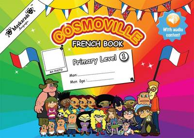 French Book Primary: Level 1 - Fournier-Kelly, Emmanuelle (From an idea by), and Albrecht, Coralie (Designer)
