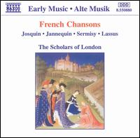 French Chansons - Scholars of London