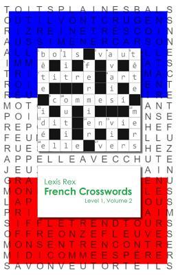 French Crosswords: Level 1, Volume 2 - Rex, Lexis