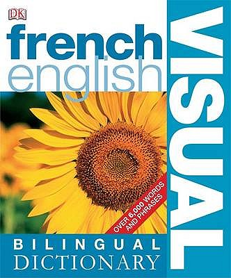 French-English Bilingual Visual Dictionary -