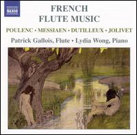 French Flute Music - Lydia Wong (piano); Patrick Gallois (flute)