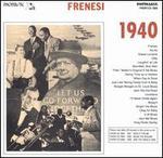 Frenesi: 1940
