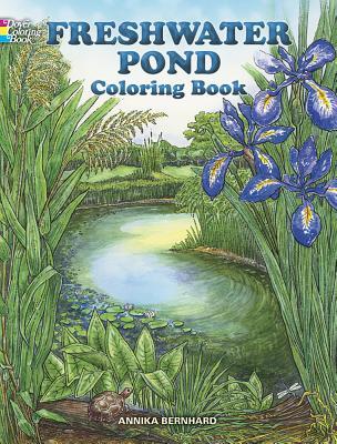 Freshwater Pond Coloring Book - Bernhard, Annika