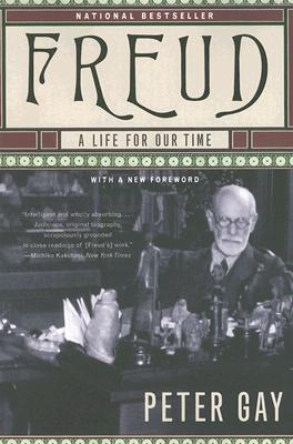 Freud: A Life for Our Time - Gay, Peter
