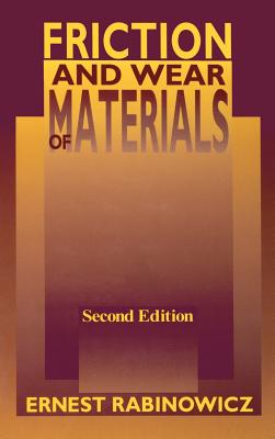 Friction and Wear of Materials - Rabinowicz, Ernest