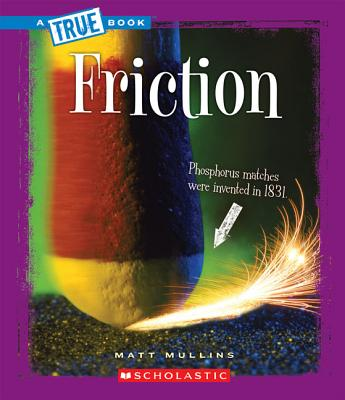 Friction - Mullins, Matt