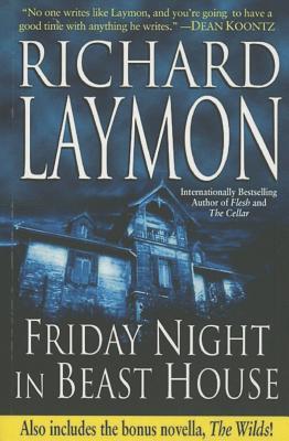 Friday Night in Beast House - Laymon, Richard
