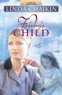Friday's Child - Chaikin, Linda Lee