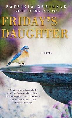 Friday's Daughter - Sprinkle, Patricia