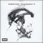 Friedrich Cerha: String Quartets 1-3