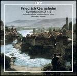 Friedrich Gernsheim: Symphonies 2 & 4