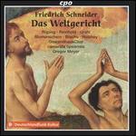 Friedrich Schneider: Das Weltgericht