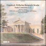Friedrich Wilhelm Heinrich Benda: Viola Concertos 1-3