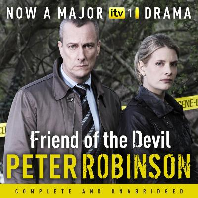 Friend of the Devil: The 17th DCI Banks Mystery - Robinson, Peter, and Burnip, Richard (Read by)