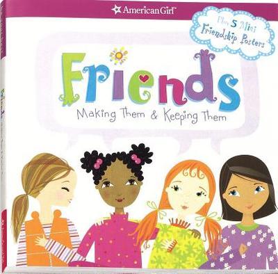 Friends: Making Them & Keeping Them - Criswell, Patti Kelley