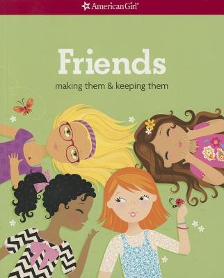 Friends (Revised): Making Them & Keeping Them - Criswell, Patti Kelley