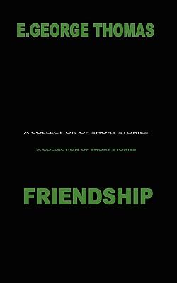 Friendship - Thomas, Fr D Ric, and Thomas, E George