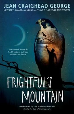 Frightful's Mountain - George, Jean Craighead