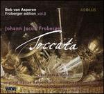 Froberger Edition, Vol. 8: Toccatas & Motets