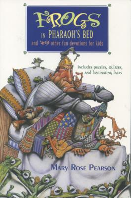 Frogs in Pharaoh's Bed - Pearson, Mary Rose