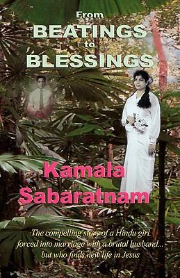 From Beatings to Blessings - Sabaratnam, Kamala