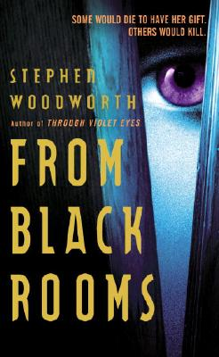 From Black Rooms - Woodworth, Stephen