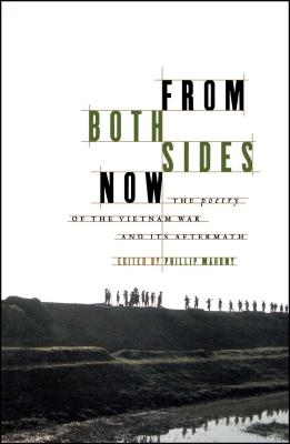 From Both Sides Now: The Poetry of the Vietnam War and Its Aftermath - Mahony, Philip (Editor)