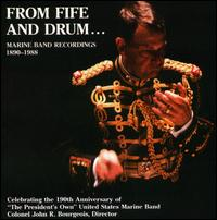 From Fife and Drum: Marine Band Recordings 1890-1988 - Arthur S. Witcomb (cornet); Kennedy Ludlum (spoken word); Paul Hume (spoken word); United States Marine Band
