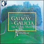 From Galway to Galicia: The Celtic Shores