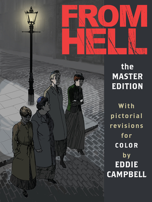 From Hell: Master Edition - Moore, Alan