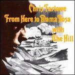 From Here to Mama Rosa - Chris Farlowe with the Hill