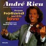 From Holland with Love: Waltzes I've Saved for You