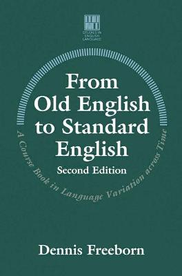 From Old English to Standard English - Freeborn, Dennis