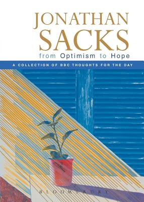 From Optimism to Hope - Sacks, Jonathan, Rabbi