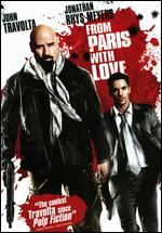 From Paris with Love - Pierre Morel