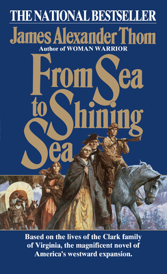 From Sea to Shining Sea - Thom, James Alexander