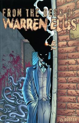 From the Desk of Warren Ellis Volume 1 - Ellis, Warren