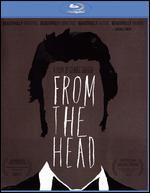 From the Head [Blu-ray]