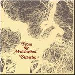 From the Witchwood - The Strawbs