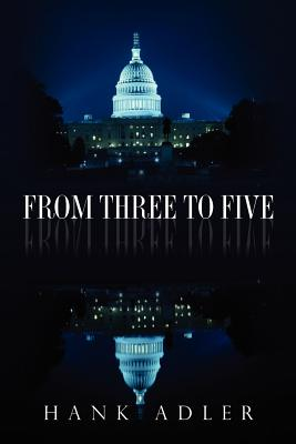 From Three to Five - Adler, Hank