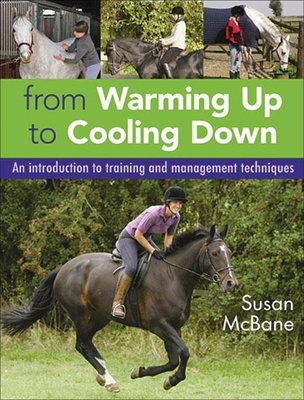 From Warming Up to Cooling Down: An Introduction to Training and Management Techniques - McBane, Susan