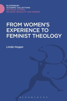 From Women's Experience to Feminist Theology - Hogan, Linda, Professor