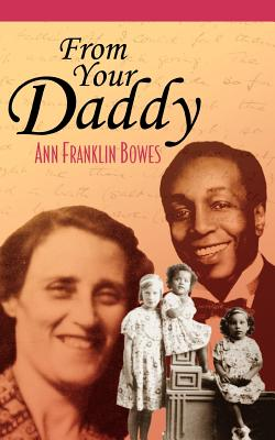 From Your Daddy - Bowes, Ann Franklin