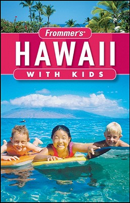 Frommer's Hawaii with Kids - Foster, Jeanette