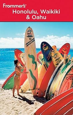 Frommer's Honolulu, Waikiki & Oahu - Foster, Jeanette